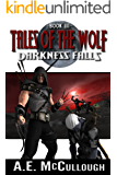 Tales of the Wolf: Darkness Falls (English Edition)