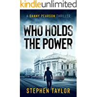 Who Holds The Power: The future's electric... (A Danny Pearson Thriller)