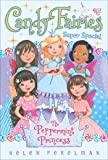 The Peppermint Princess: Super Special (Candy Fairies)
