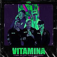 Vitamina [Explicit]