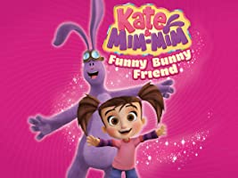 Kate And Mim Mim Volume 1 - Funny Bunny Friend