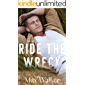 Ride the Wreck (Stonewall Investigations: Blue Creek Book 2)