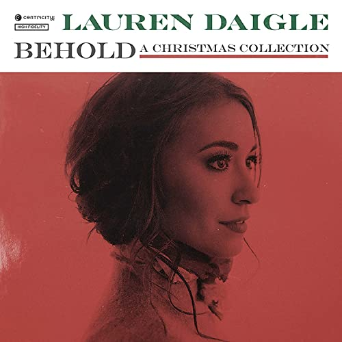 Lauren Daigle - Behold: A Christmas Collection (Deluxe) 2018
