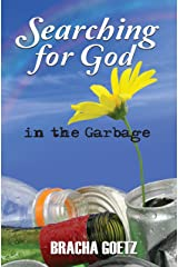 Searching for God in the Garbage Kindle Edition