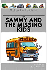 Sammy and the Missing Kids (The Road Crew Book 4) Kindle Edition