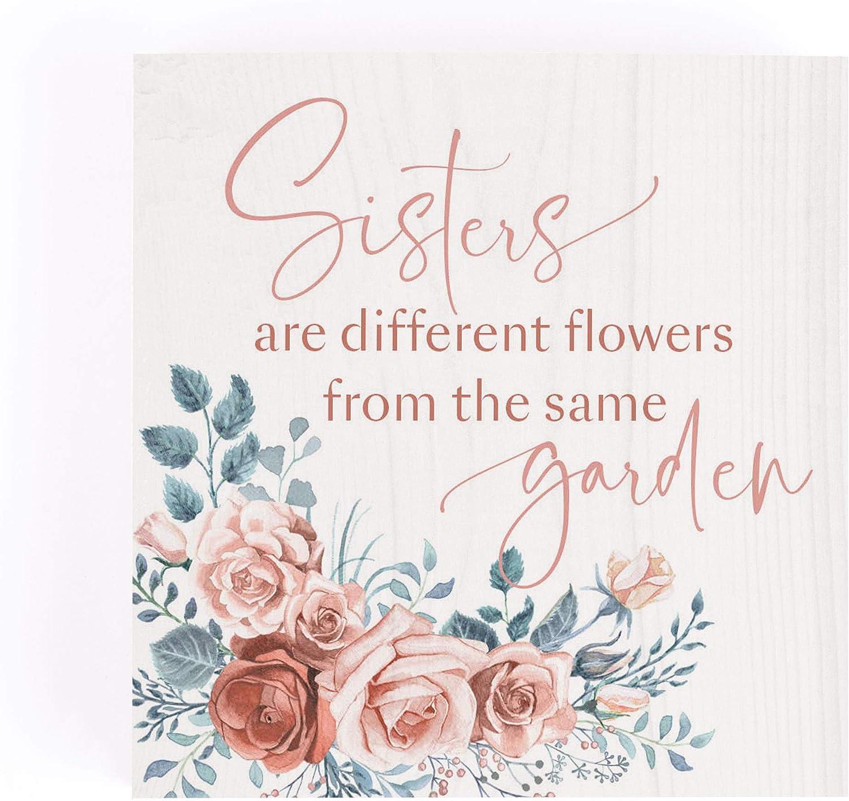P. Graham Dunn Sisters Same Garden Floral Cream 3.38 x 3.38 Pine Wood Word Block Plaque