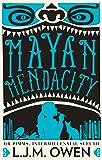 Mayan Mendacity (Dr Pimms, Intermillennial Sleuth Book 2)