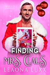 Finding Mrs. Claus: Christmas of Love Kindle Edition