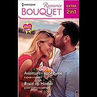Avonturen voor twee / Bruid op Hawaii (Bouquet Extra Book 550)