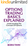 Options Trading Basics Explained: Understanding the Concepts of Options
