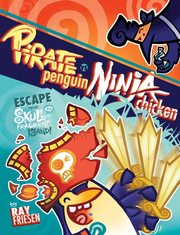 Pirate Penguin vs Ninja Chicken Volume 2: Escape From Skull ...