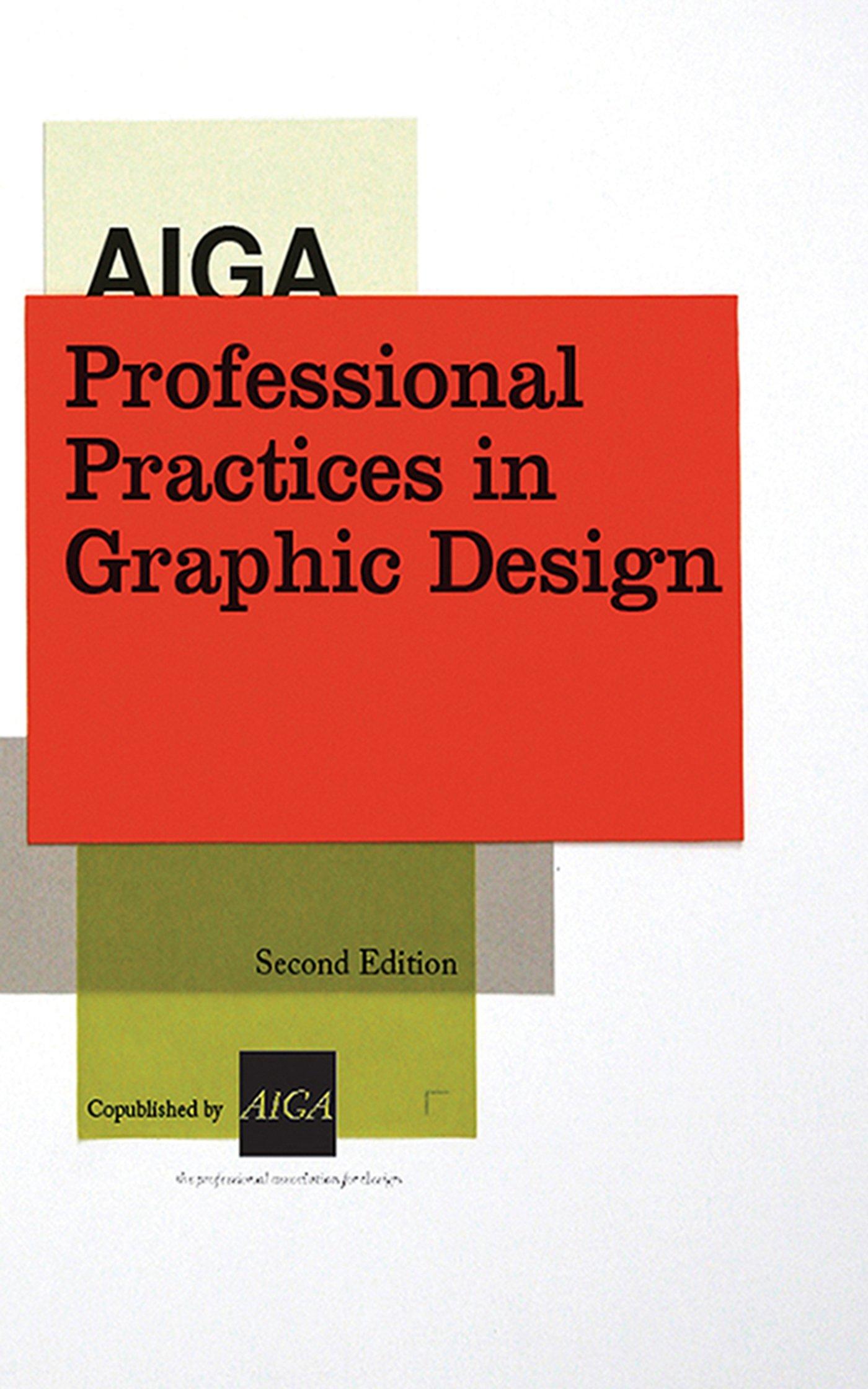 Read Online AIGA Professional Practices in Graphic Design pdf epub