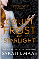 A Court of Frost and Starlight (Court of Thorns & Roses 4) Kindle Edition