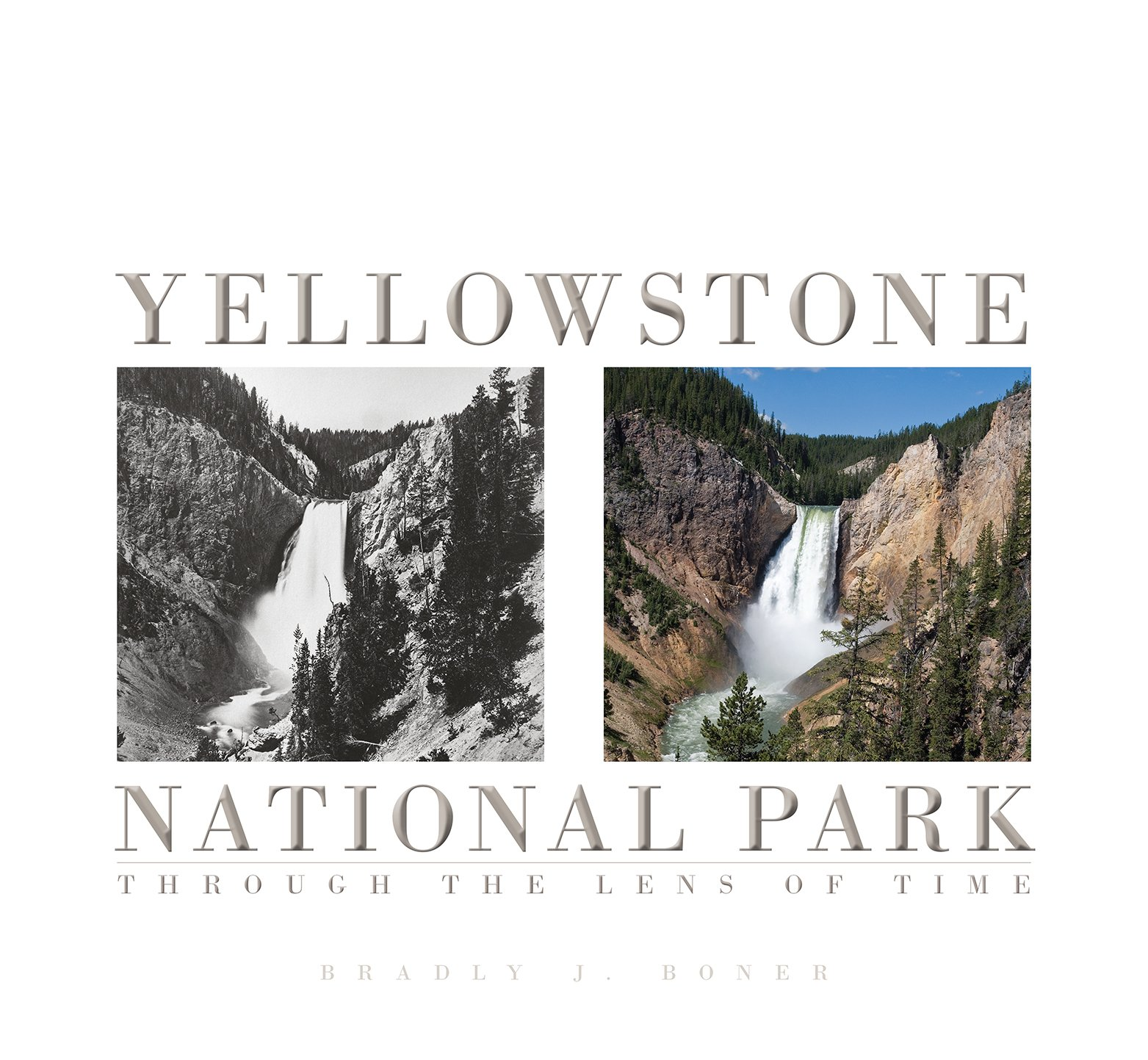 amazon com yellowstone national park through the lens of time