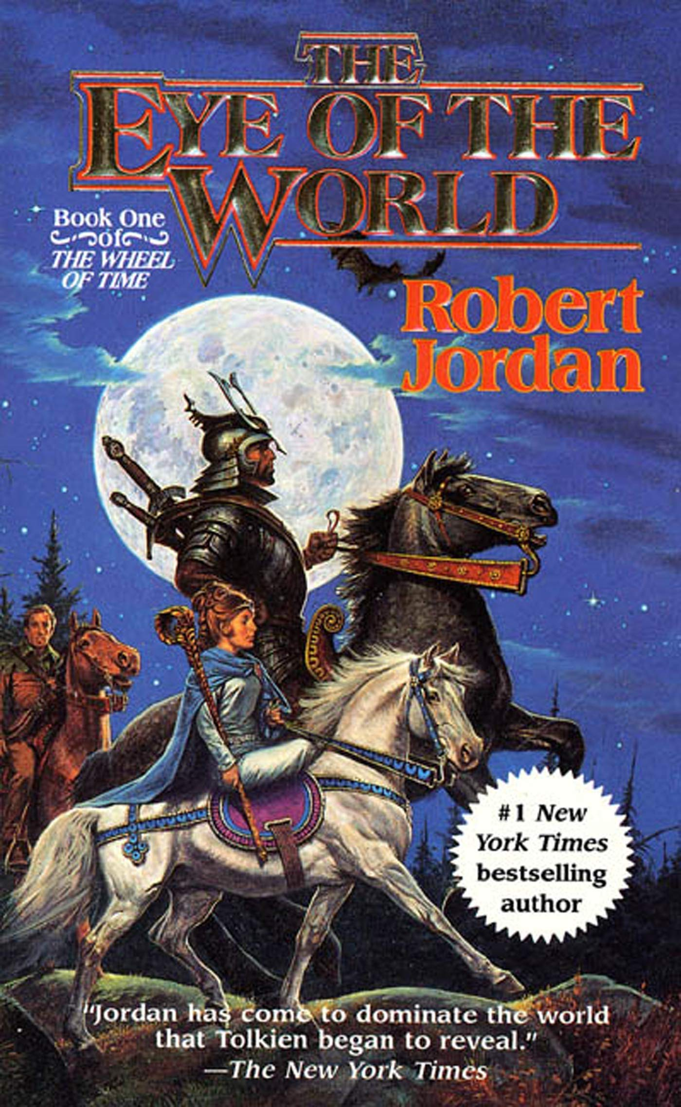 The Eye of the World (The Wheel of Time, Book 1): Jordan, Robert ...