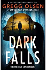 Dark Falls: A gripping crime thriller and mystery (Detective Megan Carpenter Book 3) Kindle Edition
