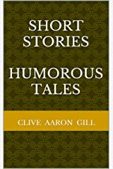 SHORT STORIES  HUMOROUS TALES Kindle Edition
