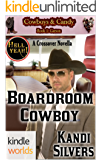 Hell Yeah!: Boardroom Cowboy (Kindle Worlds Novella) (Cowboys & Candy Book 1)