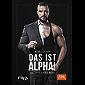 DAS IST ALPHA!: Die 10 Boss-Gebote