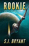 Rookie (The Nova Chronicles Book 1)