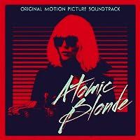 Atomic Blonde (Original Motion Picture Soundtrack)