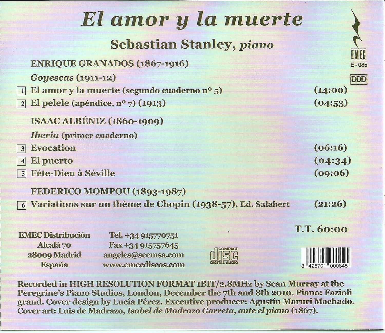 Sebastian Stanley, Albeniz, Mompou, Granados, __ - El Amor Y La Muerte - Amazon.com Music