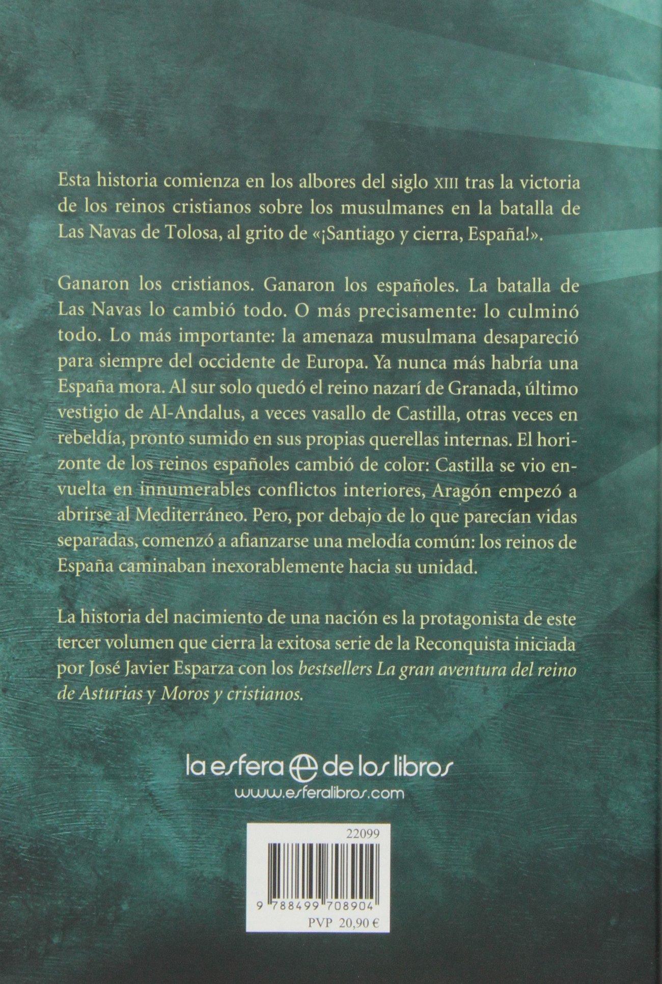 El Nacimiento De Una Nación Historia divulgativa: Amazon.es: José Javier  Esparza: Libros
