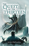 The Quest of the Thirteen (The Medallion of Mavinor Book 1)