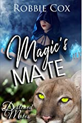 Magic's Mate: A Steamy Paranormal Romance (Destined Mates Book 1) Kindle Edition