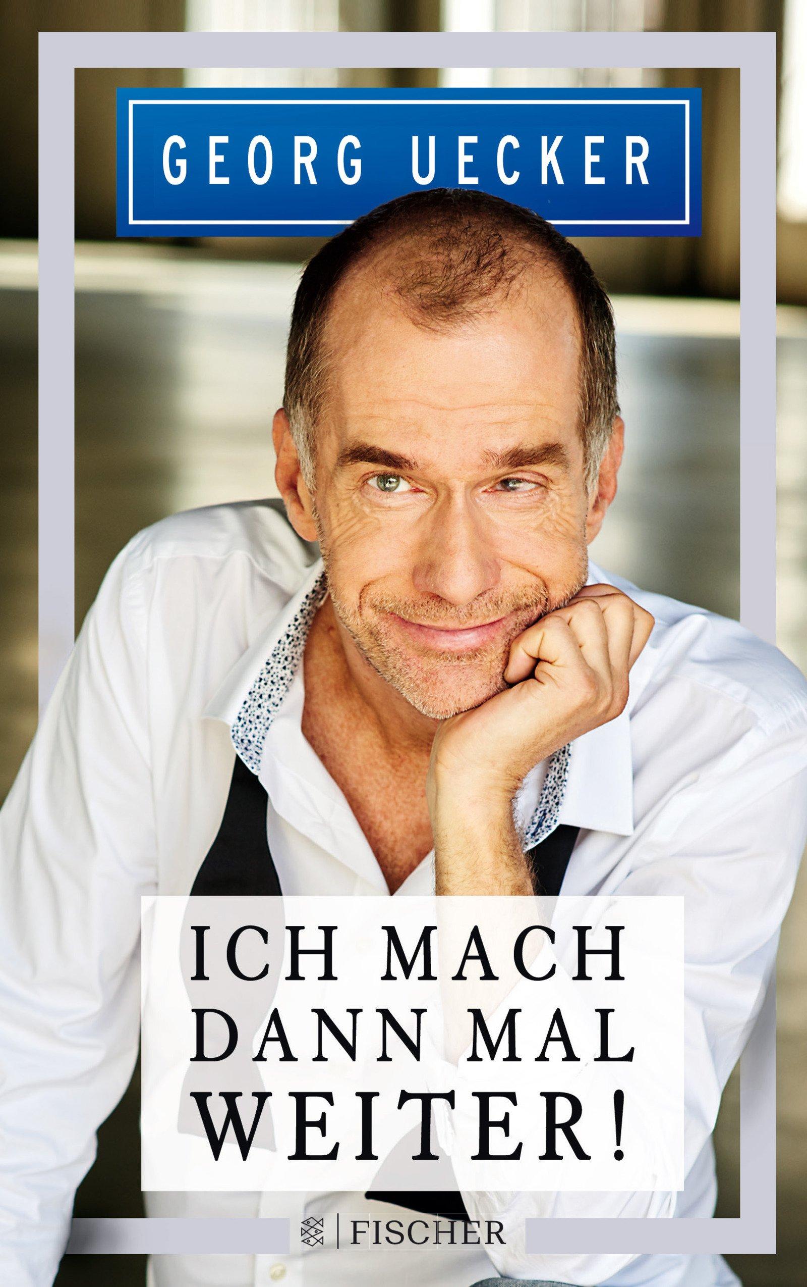 Ich mach' dann mal weiter! Broschiert – 22. Februar 2018 Georg Uecker Daniel Bachmann FISCHER Taschenbuch 3596701678