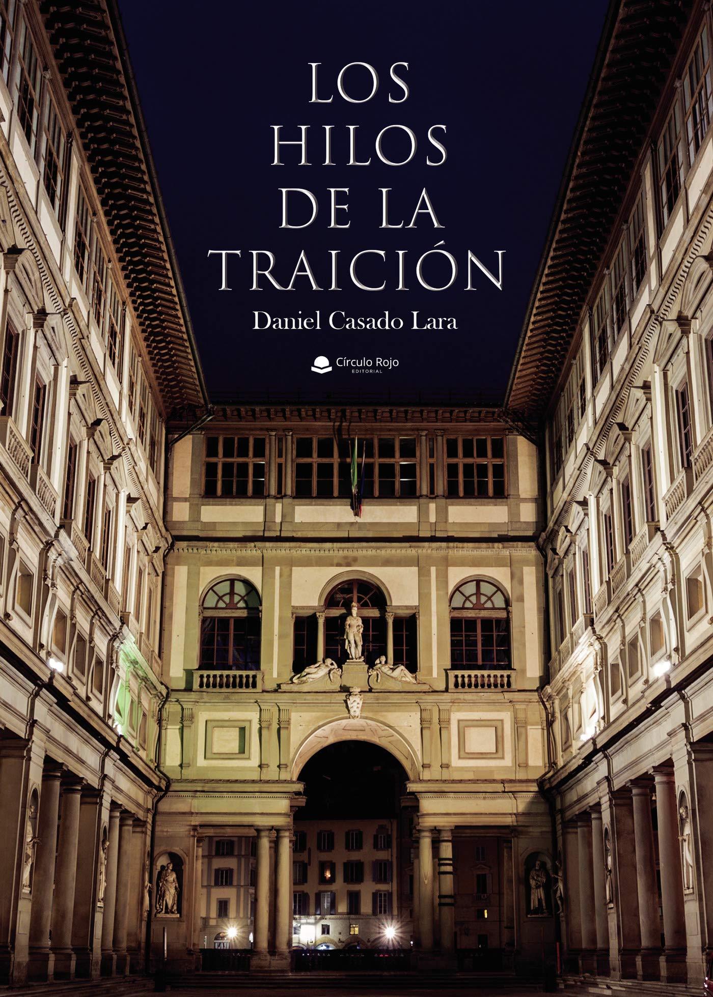 Los hilos de la traición: Amazon.es: Casado, Daniel: Libros