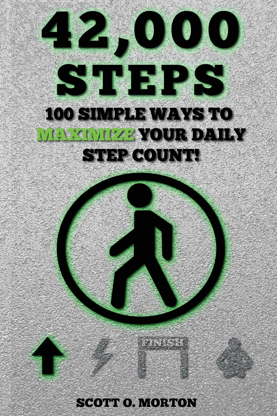 Download 42,000 Steps: 100 Simple Ways to Maximize Your Daily Step Count! (Supercharge Your Walking Life) pdf