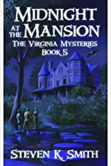 Midnight at the Mansion (The Virginia Mysteries Book 5) Kindle Edition