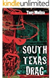 South Texas Drag