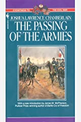 The Passing of Armies: An Account Of The Final Campaign Of The Army Of The Potomac (Eyewitness to the Civil War) Mass Market Paperback