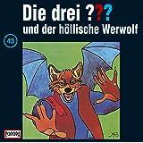 Die drei Fragezeichen - Folge 43: und der höllische Werwolf