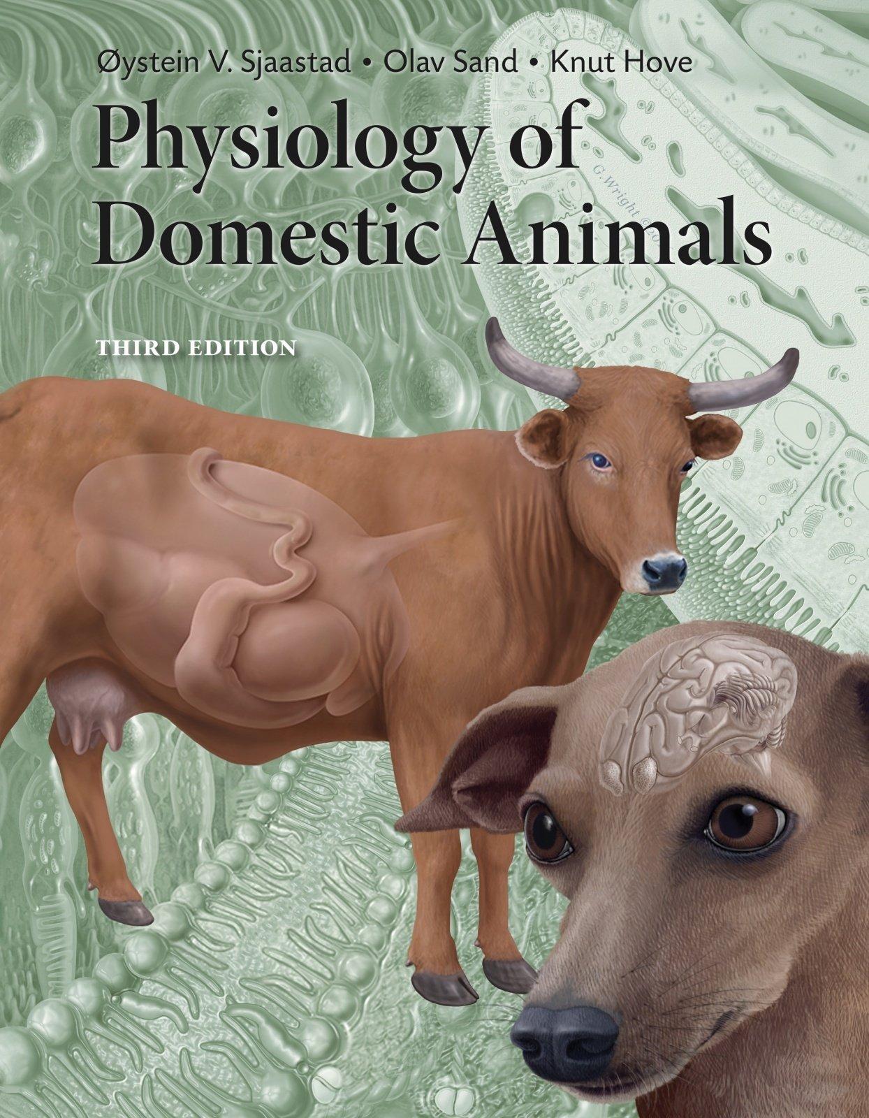 Physiology of Domestic Animals  Sjaastad, Oystein V., Sand, Olav ...