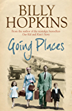 Going Places (The Hopkins Family Saga, Book 5): An endearing account of bringing up a family in the 1950s