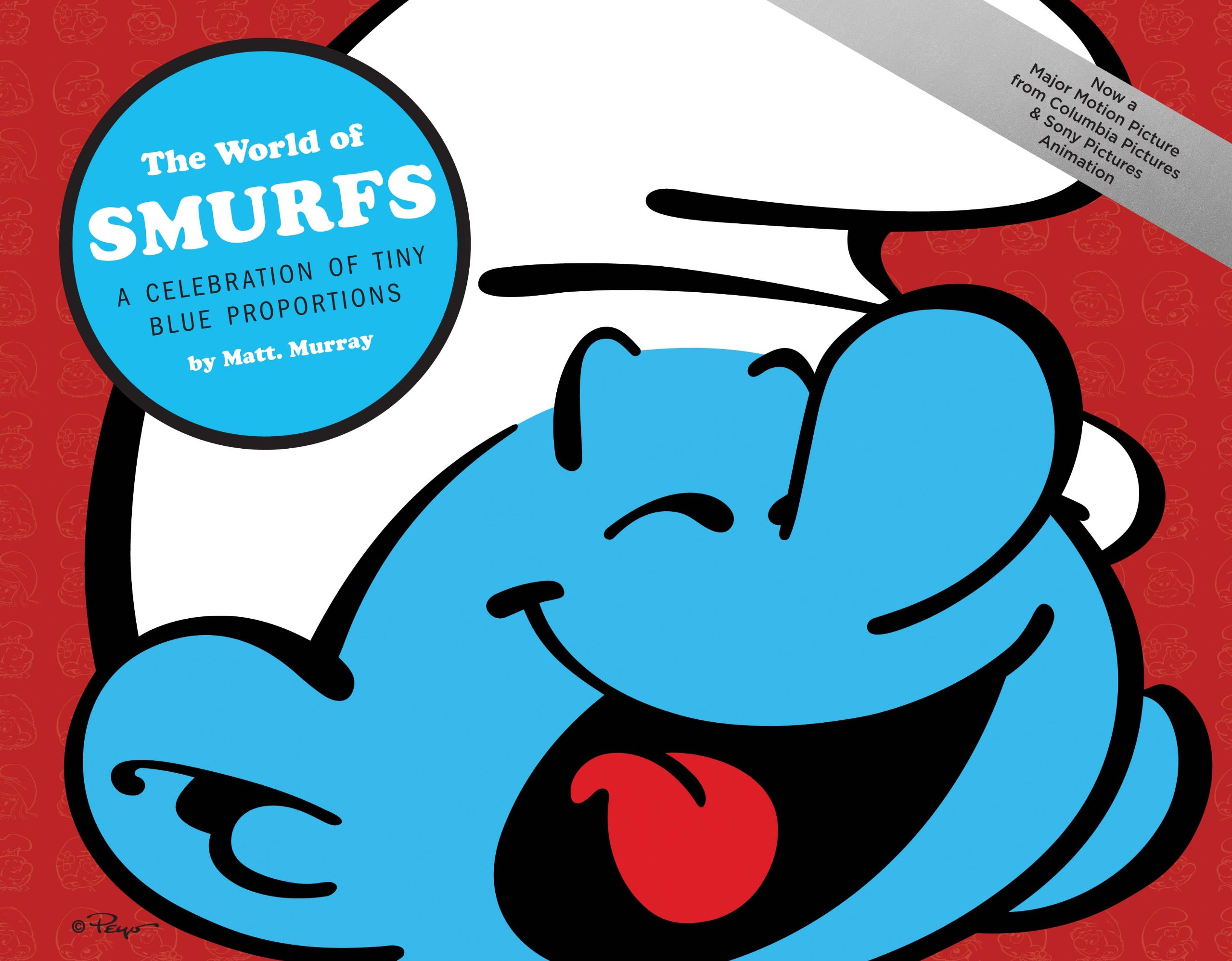 Read Online The World of Smurfs: A Celebration of Tiny Blue Proportions PDF