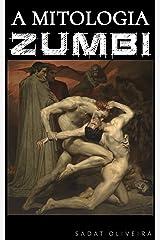 A Mitologia Zumbi eBook Kindle