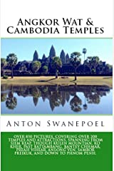 Angkor Wat & Cambodia Temples (Cambodia Travel Guide Books By Anton) Kindle Edition