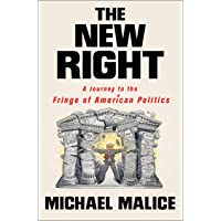 The New Right: A Journey to the Fringe of American Politics