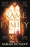 In The Name of the Family: A Times Best Historical Fiction of the Year Book (English Edition)