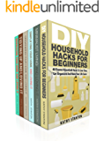 DIY Hacks For Beginners Box Set (6 in 1): Learn Over 200 Ways To Declutter And Clean Your Home Fast (Maximize Your Space, Cleaning Hacks, Organizing Your Space)