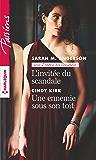 L'invitée du scandale - Une ennemie sous son toit (L'empire des Beaumont t. 3)