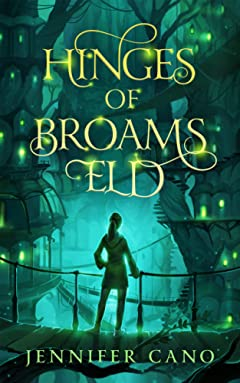 Hinges of Broams Eld (a Kids\' Fantasy Mystery series)