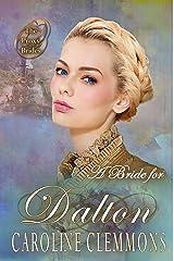 A Bride For Dalton (The Proxy Brides Book 25) Kindle Edition