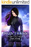 Huntress (Life After Book 1)