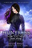 Huntress (Life After Book 1) (English Edition)