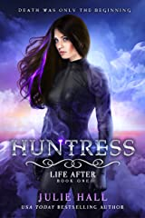 Huntress (Life After Book 1) Kindle Edition